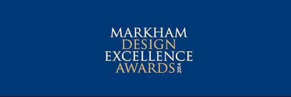 Markham Design Excellence Awards 2014
