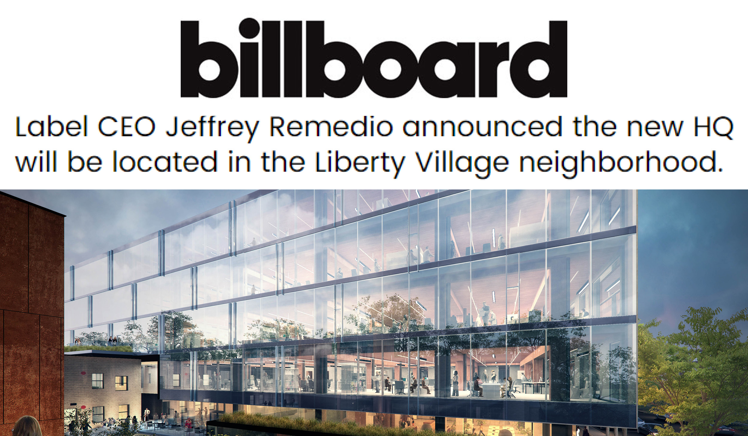 """the Billboard logo and headline """"Label CEO Jeffrey Remedio announced the new HQ will be located in the Liberty Village neighbourhood"""" above a rendering of 80 Atlantic"""