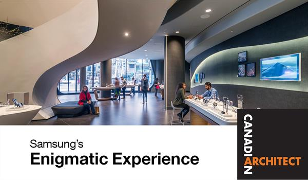 Image of Samsung Experience Store at CF Toronto Eaton Centre with Canadian Architects Logo and headline