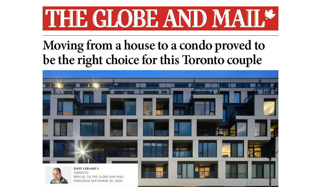 "The Globe and Mail banner with the headline ""Moving from a house to a condo proved to be the right choice for this Toronto couple"" above a photo of DUKE Condos and the author Dave LeBlanc"
