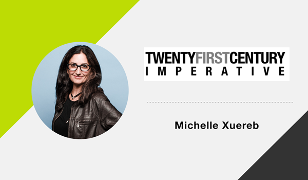 photo of Michelle Xuereb and the Twenty-First Century Imperative logo