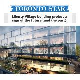 "Toronto Star logo and rendering of 80 Atlantic with the headline ""Liberty Village building project a sign of future (and past)"""