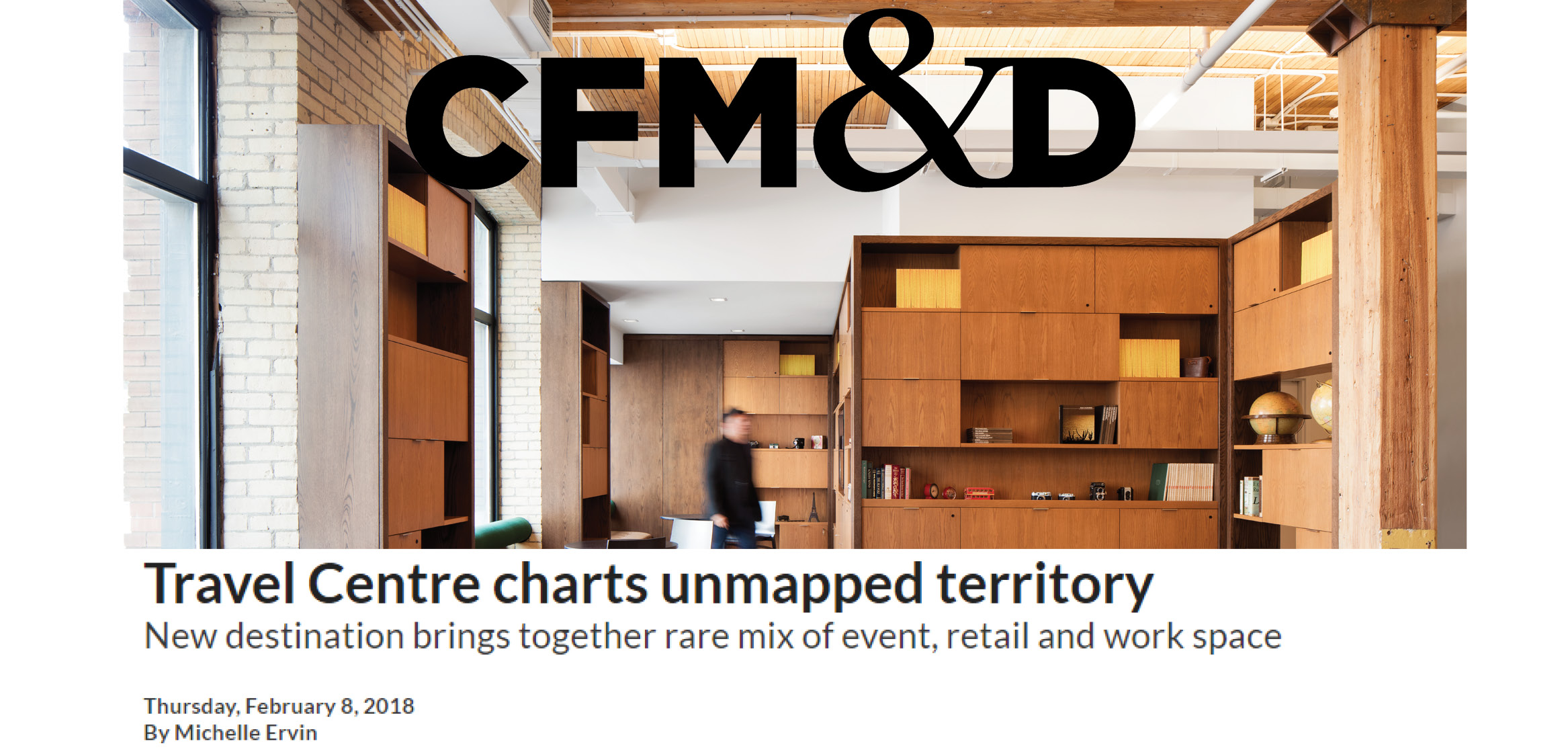 """the headline """"Travel Centre charts unmapped territory"""" and CFM&D logo overtop the brick and wood detailed event space of the Travel Centre"""