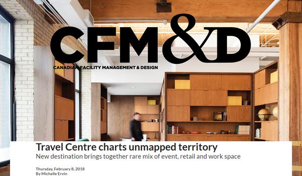 "CFM&D logo and headline ""Travel Centre charts unmapped territory"" over a photo of the Travel Centre's event/lounge space showing lots of wooden cabinetry and exposed brick walls"
