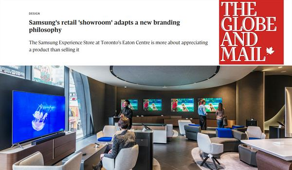 "The Globe and Mail logo with the headline ""Samsung's retail 'showroom' adapts a new branding philosophy"" above a photo of the TV lounge area in the Samsung store"
