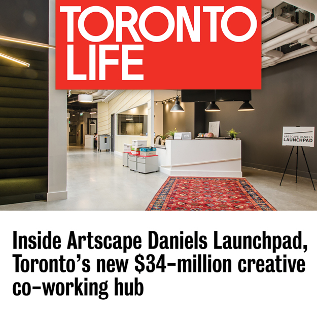 Toronto Life logo and headline over photo of Artscape Daniels Launchpad reception lobby