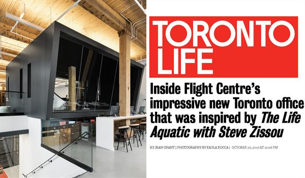 "Toronto Life's logo with the headline ""Inside Flight Centre's impressive new Toronto office that was inspired by 'The Life Aquatic with Steve Zissou'"" beside a photo of the floating boardroom"